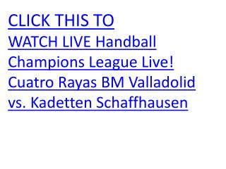 WATCH LIVE Handball Champions League Live! Cuatro Rayas BM V