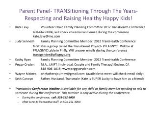 Parent Panel- TRANSitioning Through The Years-Respecting and Raising Healthy Happy Kids