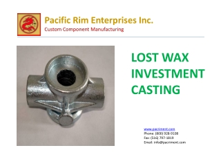 Lost Wax Investment Castings | Pacific Rim Enterprises Inc.