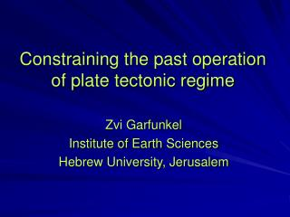 Constraining the past operation of plate tectonic regime