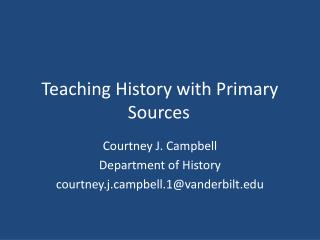 Teaching History with Primary Sources