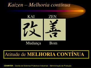 Kaizen   Melhoria cont nua