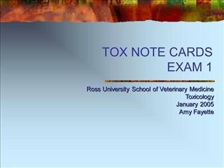 TOX NOTE CARDS EXAM 1