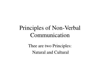 Principles of Non-Verbal Communication