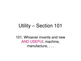 Utility   Section 101