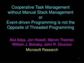 Cooperative Task Management without Manual Stack Management  or Event-driven Programming is not the Opposite of Threaded