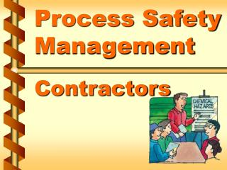 Process Safety Management  Contractors