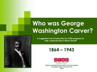 Who was George Washington Carver