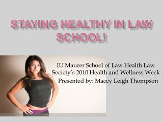 Staying Healthy in Law School