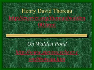 Henry David Thoreau eserver