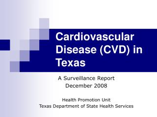 Cardiovascular Disease CVD in Texas