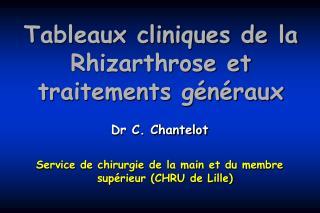 Tableaux cliniques de la Rhizarthrose et traitements g n raux
