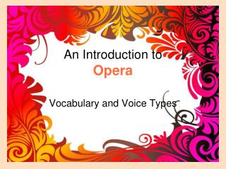 An Introduction to  Opera