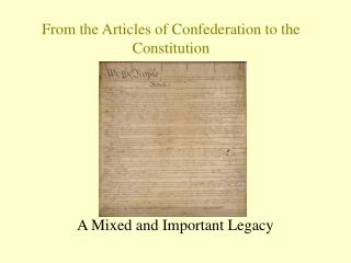 From the Articles of Confederation to the  Constitution