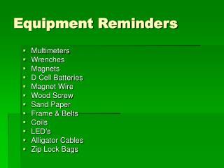 Equipment Reminders