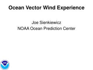 Ocean Vector Wind Experience