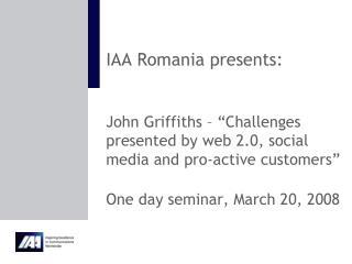 IAA Romania presents: John Griffiths