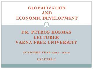 GLOBALIZATION  AND  ECONOMIC DEVELOPMENT