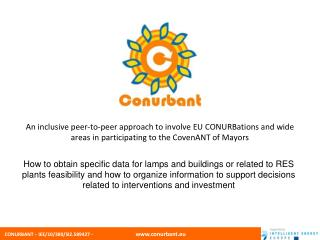 An inclusive peer-to-peer approach to involve EU CONURBations and wide areas in participating to the CovenANT of Mayors