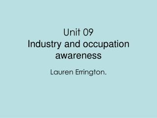 Unit 09 Industry and occupation awareness