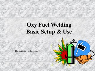 Oxy Fuel Welding Basic Setup  Use