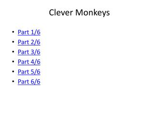 Clever Monkeys
