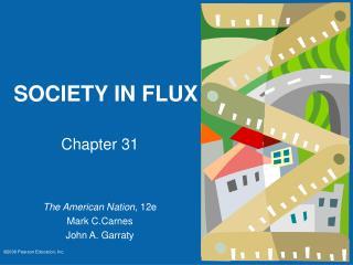 SOCIETY IN FLUX