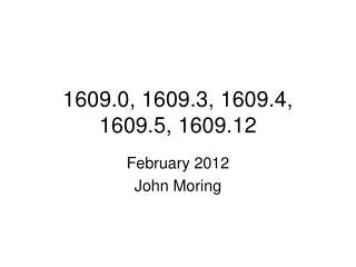 1609.0, 1609.3, 1609.4, 1609.5, 1609.12