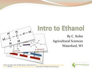 Intro to Ethanol