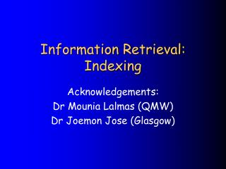 Information Retrieval: Indexing