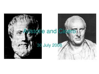 Aristotle and Cicero