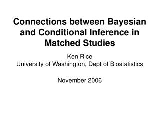 Connections between Bayesian and Conditional Inference in Matched Studies
