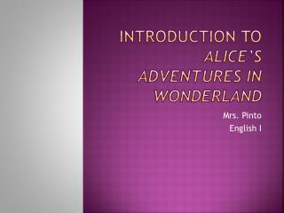 Introduction to Alice s Adventures in Wonderland