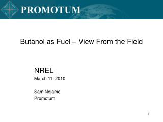 Butanol as Fuel   View From the Field