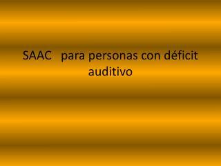 SAAC   para personas con d ficit  auditivo
