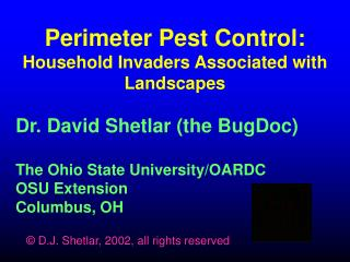 Perimeter Pest Control: Household Invaders Associated with Landscapes