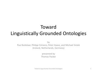 Toward  Linguistically Grounded Ontologies