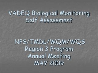 VADEQ Biological Monitoring Self Assessment