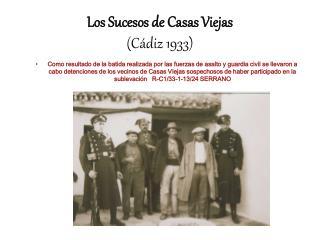 Los Sucesos de Casas Viejas C diz 1933