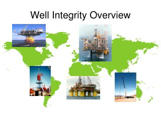 Well Integrity Overview