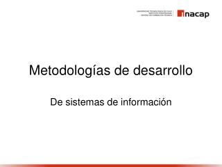 Metodolog as de desarrollo