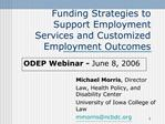 Funding Strategies to Support Employment Services and Customized Employment Outcomes