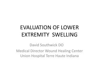 EVALUATION OF LOWER EXTREMITY  SWELLING