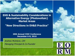 EHS  Sustainability Considerations in  Alternative Energy Photovoltaic Market Areas    New Directions in EHS Practice