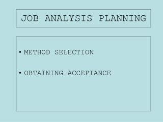 JOB ANALYSIS PLANNING