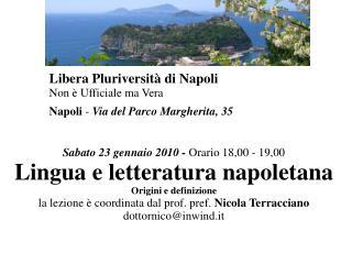 Libera Pluriversit  di Napoli Non   Ufficiale ma Vera  Napoli - Via del Parco Margherita, 35