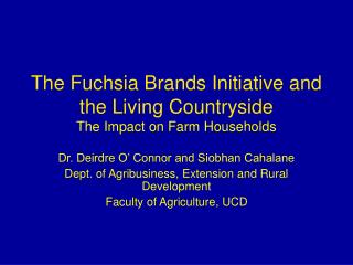 The Fuchsia Brands Initiative and the Living Countryside  The Impact on Farm Households