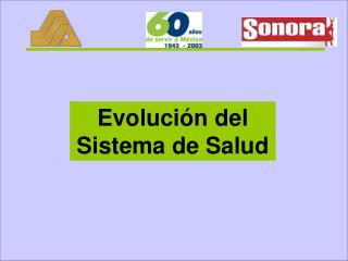 Evoluci n del Sistema de Salud