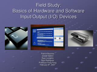 Field Study: Basics of Hardware and Software Input