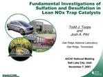 Fundamental Investigations of Sulfation and Desulfation in  Lean NOx Trap Catalysts